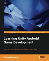 Learning Unity Android Game Development Front Cover
