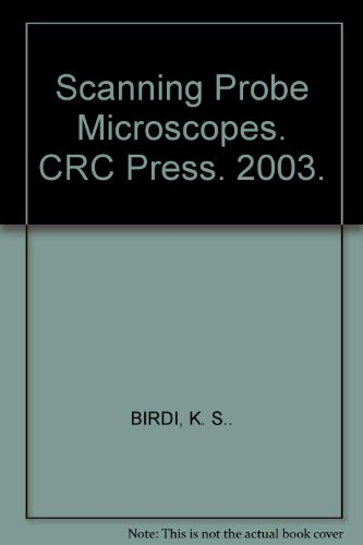 Scanning Probe Microscopes. Crc Press. 2003.