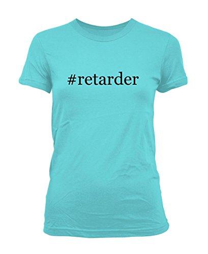 retarder-hashtag-ladies-juniors-cut-t-shirt-aqua-x-large