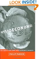 Physioeconomics: The Basis for Long-Run Economic Growth