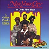 I'm Doing Fine Now by New York City (1993-08-05)
