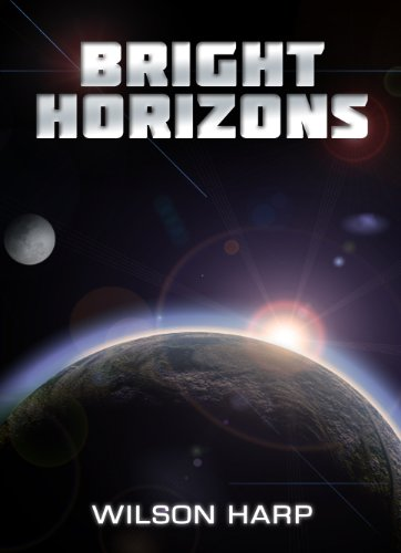 Bright Horizons by Wilson Harp ebook deal