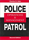 Police Patrol: Operations and Management (2nd Edition)