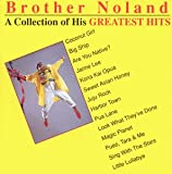 Brother Noland - A Collection of His Greatest Hits