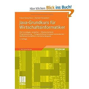 eBook Cover für  Java Grundkurs f uuml r Wirtschaftsinformatiker Die Grundlagen verstehen Objektorientierte Programmierung Fortgeschrittene Konzepte kennenlernen orientierte Beispiele Mit Online Service