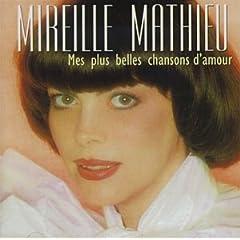 Mireille Mathieu - Mes Plus Belles Chansons D'Amour