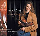 Rachel Podger Bach: Complete Sonatas and Partitas for Violin Solo