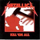 Kill 'Em Allby Metallica