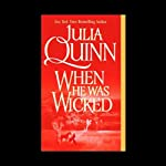 When He Was Wicked | Julia Quinn