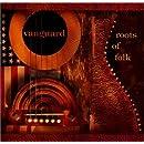 Vanguard: Roots Of Folk [3 CD]