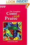 The Complete Come & Praise: Music and...