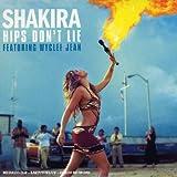 echange, troc Shakira - Hips Don'T Lie
