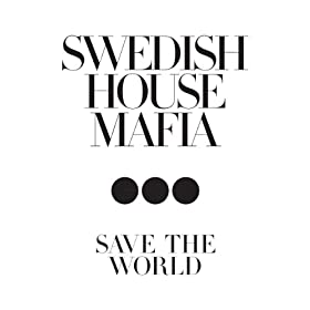 Save the World (Radio Mix)
