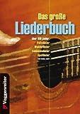Das große Liederbuch: über 180 LiederVolkslieder: Wanderlieder, Seemannslieder, Spaßlieder u.v.m - Jeromy Bessler, Norbert Opgenoorth