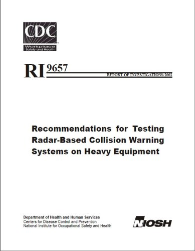 Recommendations for Testing Radar-Based Collision Warning Systems on Heavy Equipment