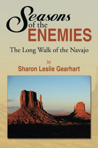 Seasons of the Enemies: The Long Walk of the Navajo