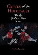 Crimes of the Holocaust (Pennsylvania Studies in Human Rights)