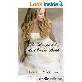 The Unexpected Mail Order Bride (Meant To Be (Montana Hearts)