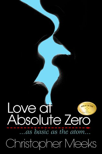 Love at Absolute Zero by Christopher Meeks