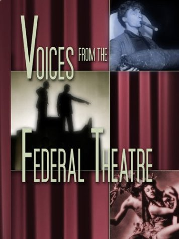 Voices from the Federal Theatre, Bonnie Nelson Schwartz