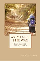 Women of the Way: Embracing the Camino