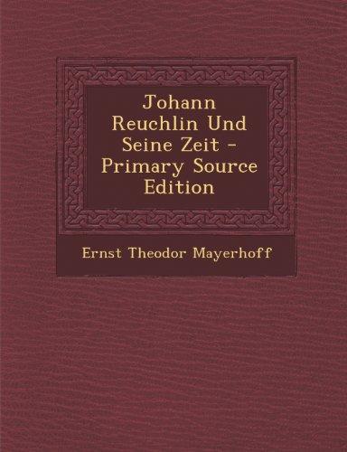 Johann Reuchlin Und Seine Zeit