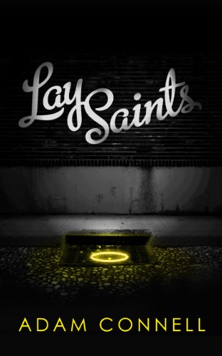 Book: Lay Saints by Adam Connell