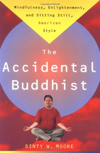 accidental-buddhist-by-dinty-w-moore-february-161999