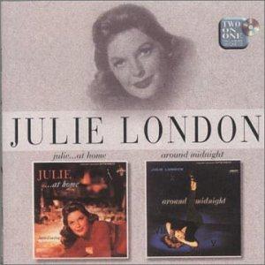 Julie London - Julie... At Home / Around Midnight - Zortam Music