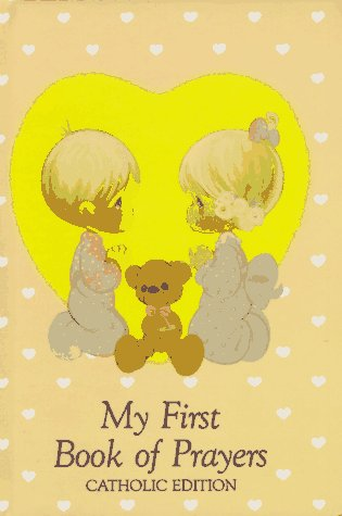 Image for Precious Moments: My First Book of Prayers (Precious Moments, Catholic Edition)