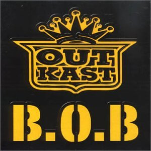 Outkast - B.O.B. (Bombs over Baghdad) - Zortam Music