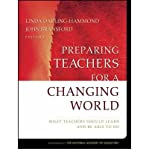 img - for Preparing Teachers for a Changing World: What Teachers Should Learn and be Able to Do (Paperback) - Common book / textbook / text book