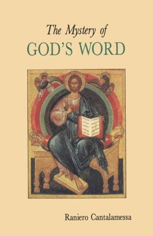 Mystery of Gods Word, RANIERO CANTALAMESSA, ALAN NEAME