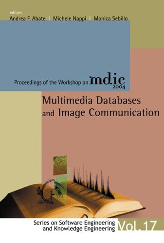 Multimedia Databases and Image Communication: Proceedings of the Workshop on MDIC 2004