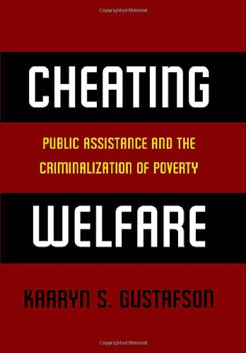 Cheating Welfare: Public Assistance and the...