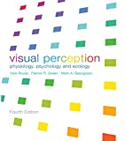 VISUAL PERCEPTION ED4: Physiology, Psychology and Ecology