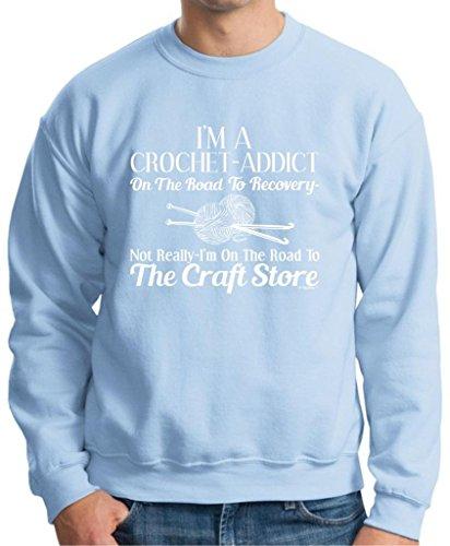 Crochet Addict On The Road To Recovery Craft Store Premium Crewneck Sweatshirt Medium Light Blue