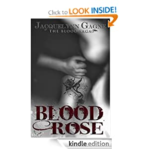 Blood Rose by Jacquelynn Gagne