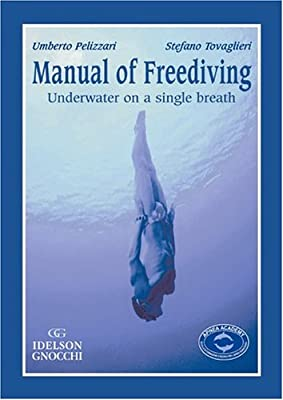 Manual Of Freediving Underwater On A Single Breath from Idelson Gnocchi Pub