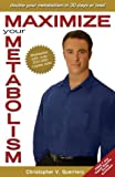 img - for Maximize Your Metabolism: Double Your Metabolism in Thirty Days or Less book / textbook / text book