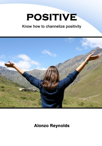 positive-know-how-to-channelize-positivity