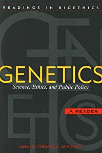 biotechnology essay ethics genetic policy prospect public Amazoncom: genetic prospects: essays on biotechnology, ethics, and public policy (institute for philosophy and public policy studies) (9780742533356): verna v.