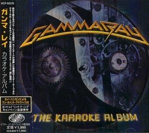 Gamma Ray - The Karaoke Album - Zortam Music