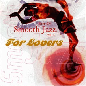 Various Artists - Smooth Jazz Hits: For Lovers - Zortam Music