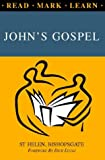 Read, Mark, Learn: John's Gospel