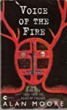 Voice of the Fire (057505249X) by ALAN MOORE