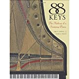 img - for 88 Keys - The Making of a Steinway Piano [Hardcover] [2006] Miles Chapin book / textbook / text book