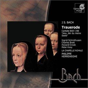 Bach: Cantates Bwv 198 & 78