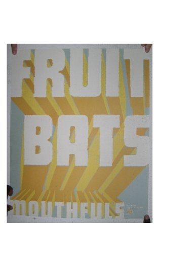 Fruit Bats Poster Mouthfuls The Fruitbats Califone The Shins Picture