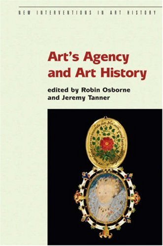 arts-agency-and-art-history-new-interventions-in-art-history